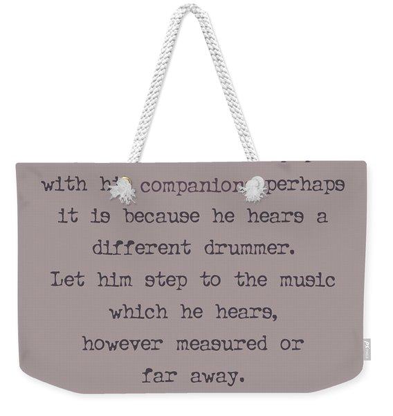 Different Drummer Weekender Tote Bag
