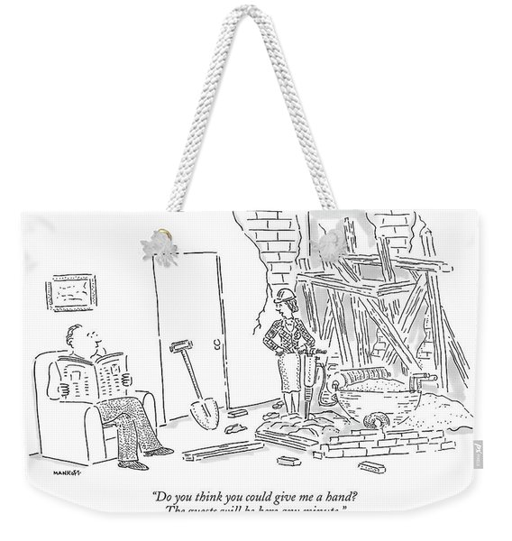 Do You Think You Could Give Me A Hand? The Guests Weekender Tote Bag