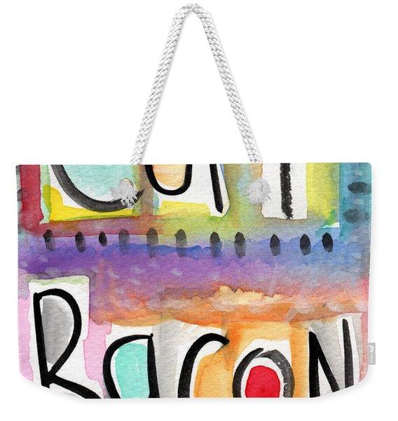 Eat Bacon Weekender Tote Bag