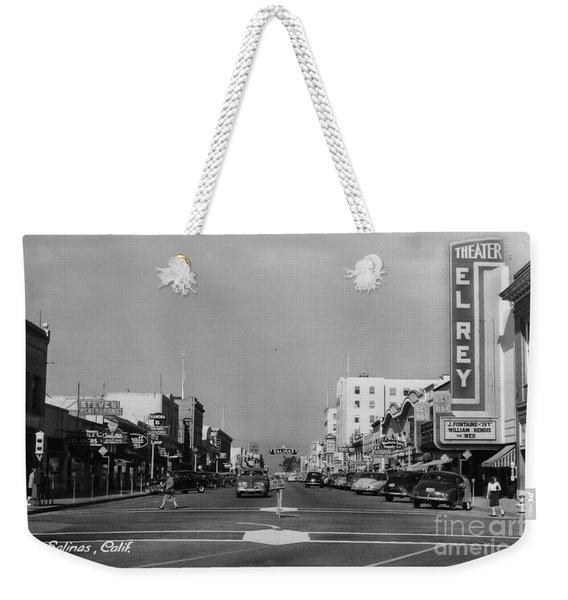 El Rey Theater Main Street Salinas Circa 1950 Weekender Tote Bag