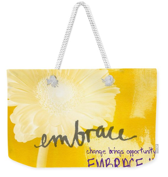 Embrace Change Weekender Tote Bag