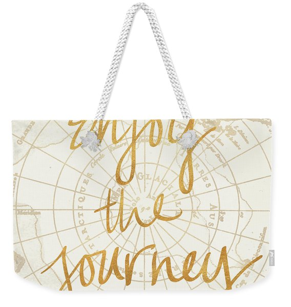 Enjoy The Journey Weekender Tote Bag