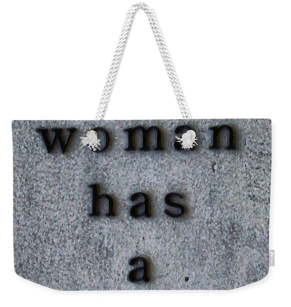 Every Woman Has A Name Excerpt Weekender Tote Bag