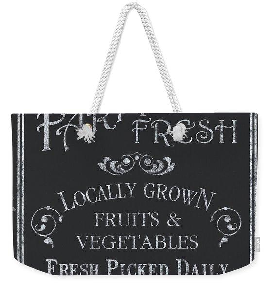 Farm Fresh Sign Weekender Tote Bag