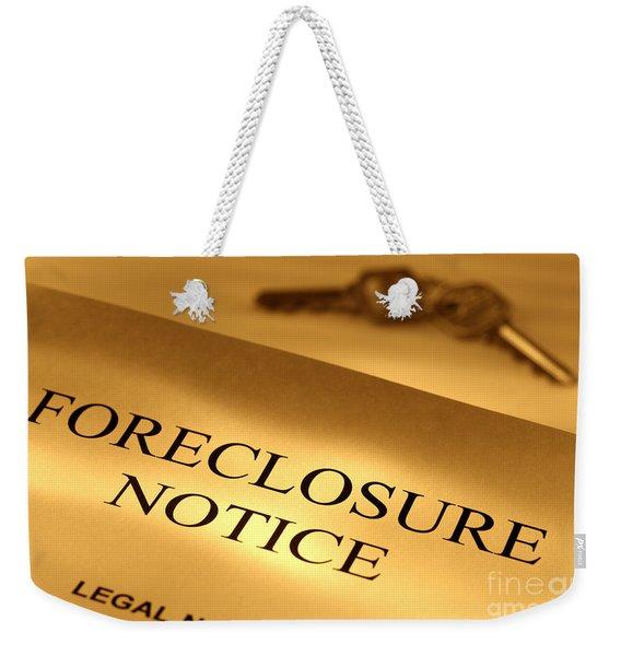 Foreclosure Notice Weekender Tote Bag