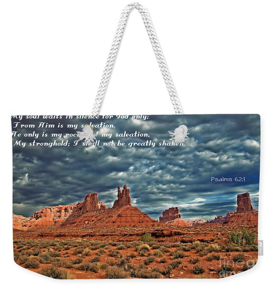 He Only Is My Rock Weekender Tote Bag