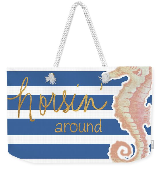 Horsin' Around Weekender Tote Bag