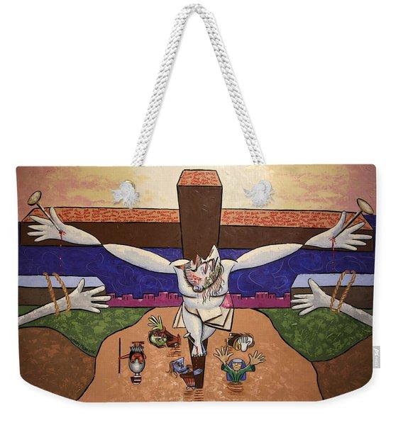 I Sacrificed Myself For You Weekender Tote Bag