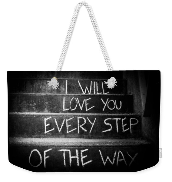 I Will Love You Weekender Tote Bag