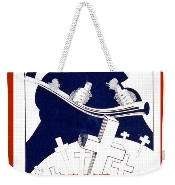 If Ye Break Faith Weekender Tote Bag