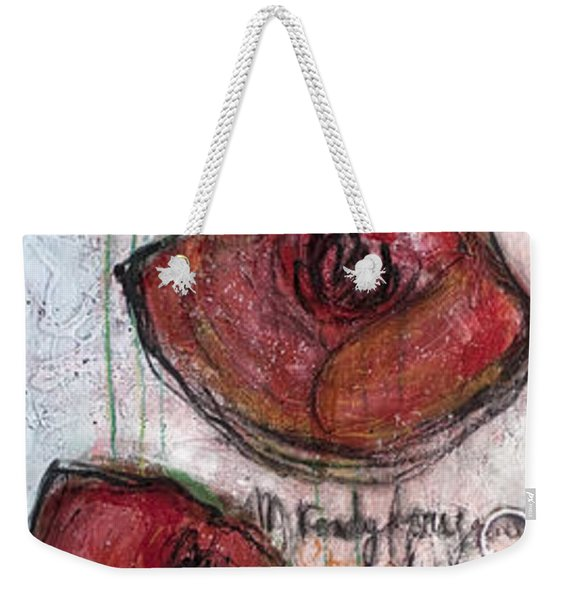 Im Ready For Your Love Poppies Weekender Tote Bag