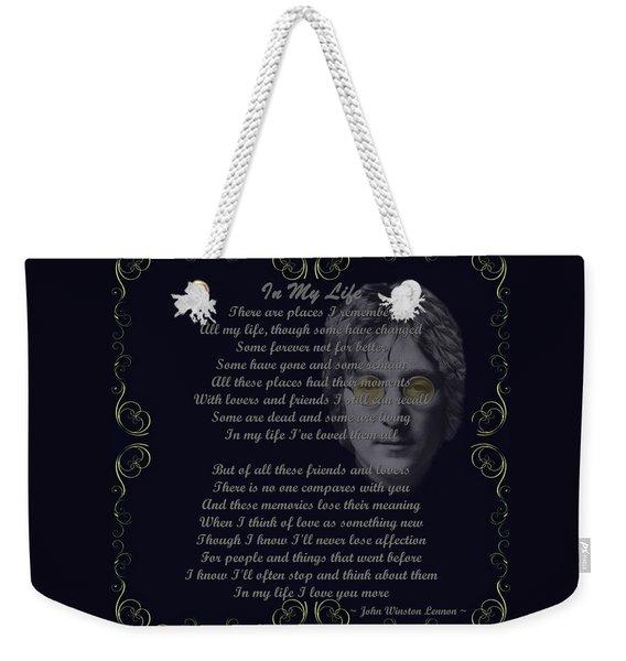 In My Life Golden Scroll Weekender Tote Bag