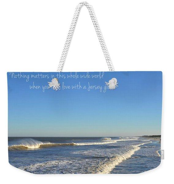 Jersey Girl Seaside Heights Quote Weekender Tote Bag