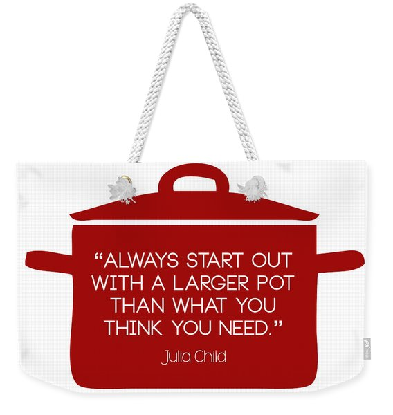 Julia Child's Larger Pot Weekender Tote Bag