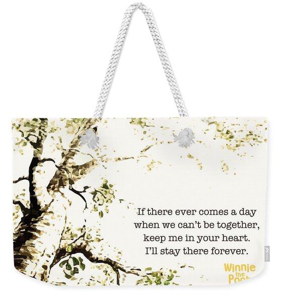 Keep Me In Your Heart Weekender Tote Bag