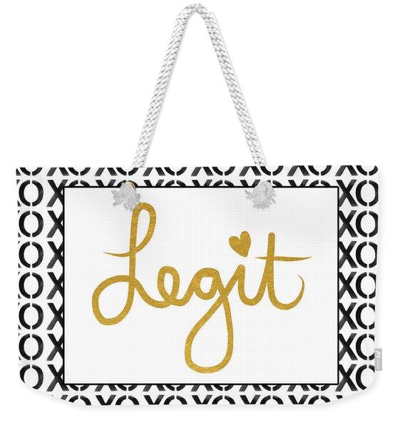Legit Love Weekender Tote Bag