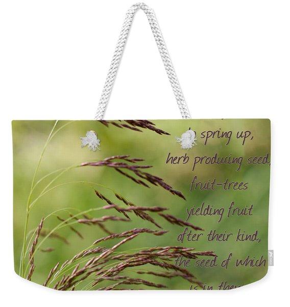 Let The Earth Bring Forth Grass Genesis Weekender Tote Bag