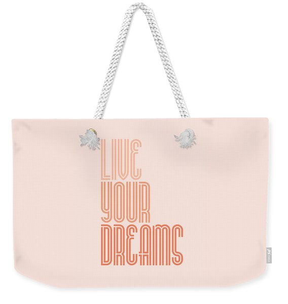 Live Your Dreams Wall Decal Wall Words Quotes, Poster Weekender Tote Bag
