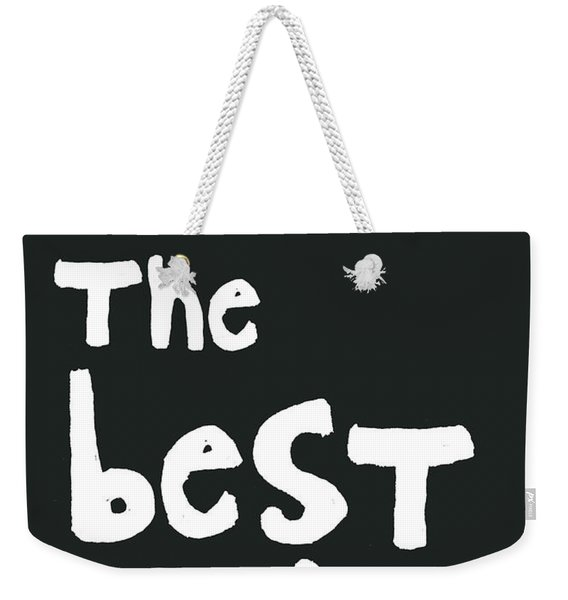 Make The Best Of It- Black And White Weekender Tote Bag