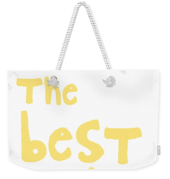 Make The Best Of It- Yellow And White Weekender Tote Bag