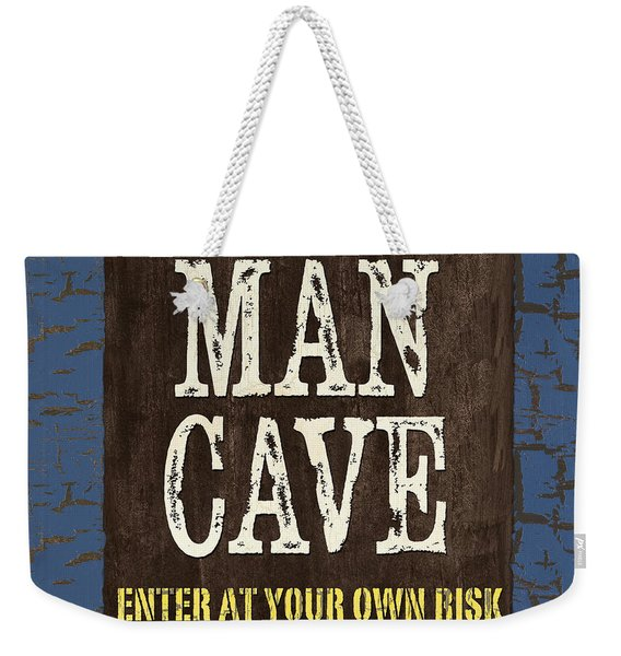 Man Cave Enter At Your Own Risk Weekender Tote Bag