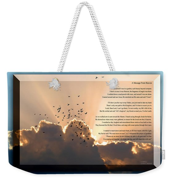 Weekender Tote Bag featuring the photograph Message From Heaven by Carolyn Marshall