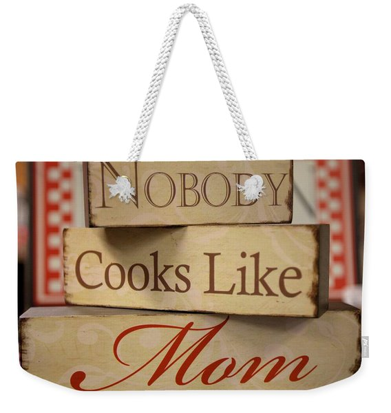 Nobody Cooks Like Mom - Square Weekender Tote Bag