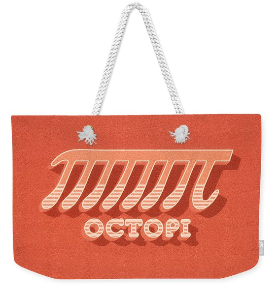Octopi Pi Funny Nerd And Geek Humor Weekender Tote Bag