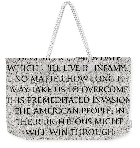 Pearl Harbor Speech - Franklin Delano Roosevelt Weekender Tote Bag