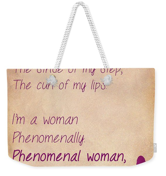 Phenomenal Woman Quotes 1 Weekender Tote Bag