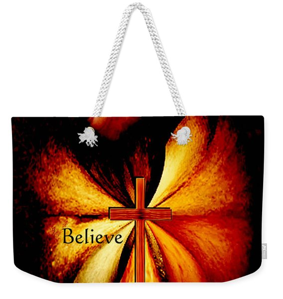 Power Of Prayer Believe Weekender Tote Bag