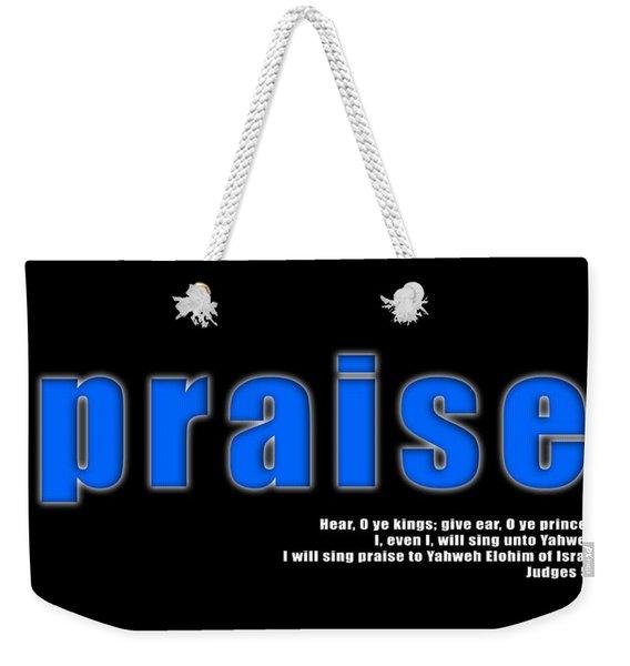 Praise Weekender Tote Bag