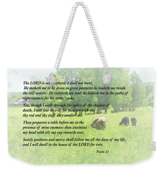 Psalm 23 The Lord Is My Shepherd Weekender Tote Bag