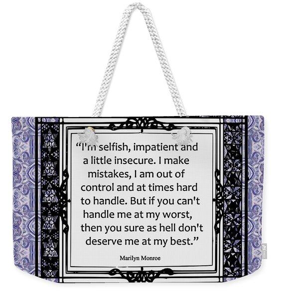 Quote - Marilyn Monroe Weekender Tote Bag