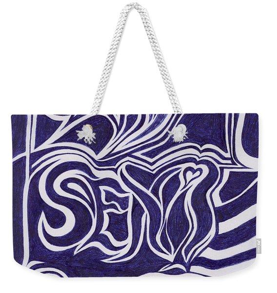 Sexy Sexi Sexeee Weekender Tote Bag