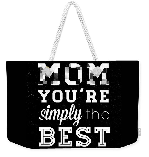 Simply The Best Mom Square Weekender Tote Bag