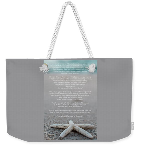Starfish Make A Difference  Weekender Tote Bag