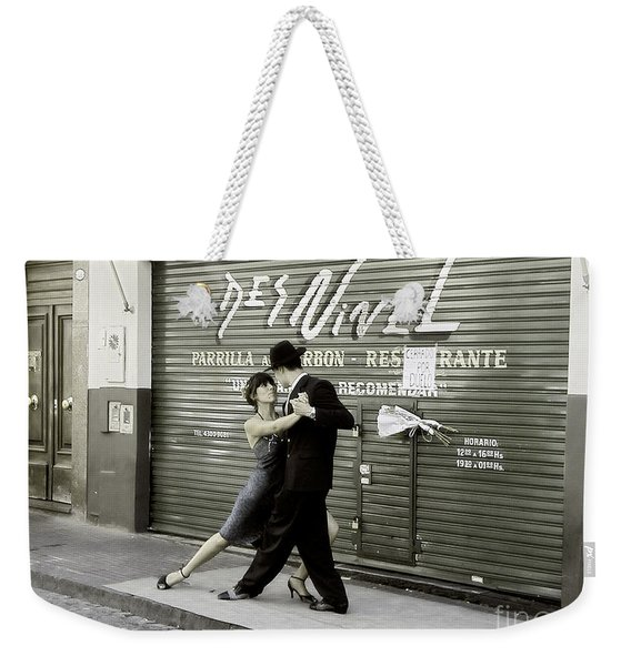 Tango On The Streets Of Buenos Aires- Argentina II Weekender Tote Bag