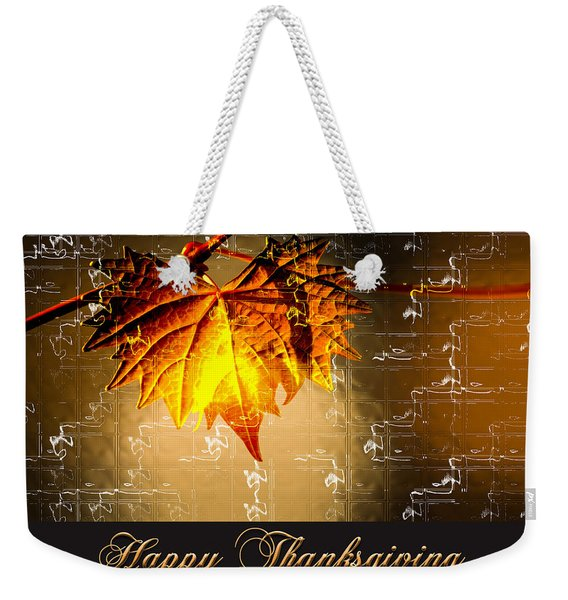 Weekender Tote Bag featuring the photograph Thanksgiving Card by Carolyn Marshall