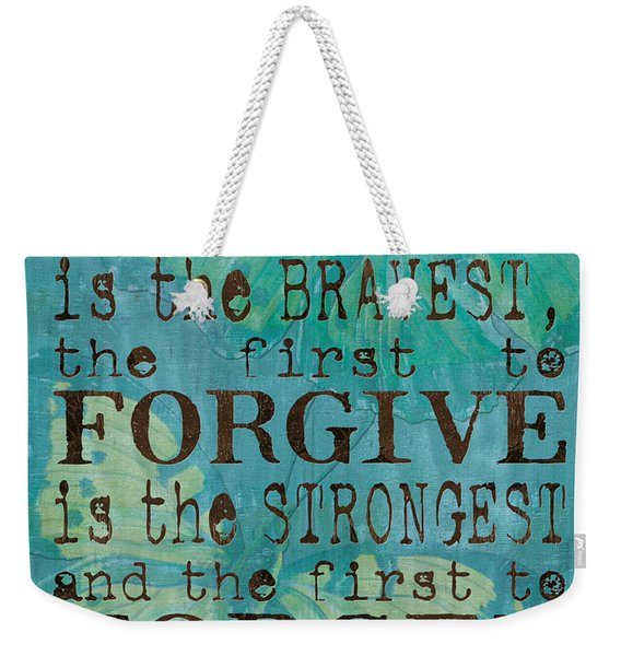 The First To Apologize Weekender Tote Bag