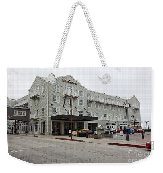 The Intercontinental Hotel On Monterey Cannery Row California 5d24783 Weekender Tote Bag