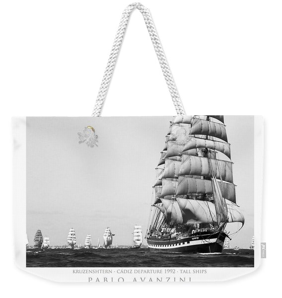 The Kruzenshtern Departing The Port Of Cadiz Weekender Tote Bag