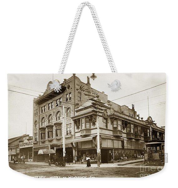 The Monterey Hotel 1904 The Goldstine Block Building 1906 Photo  Weekender Tote Bag