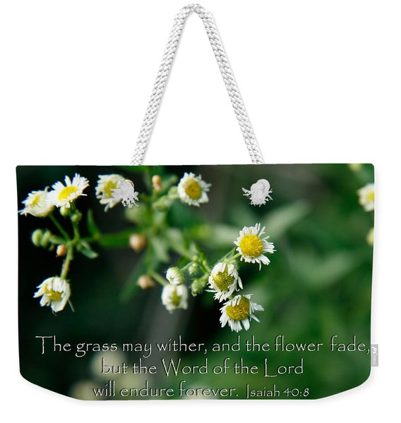 The Word Of The Lord Will Endure Weekender Tote Bag