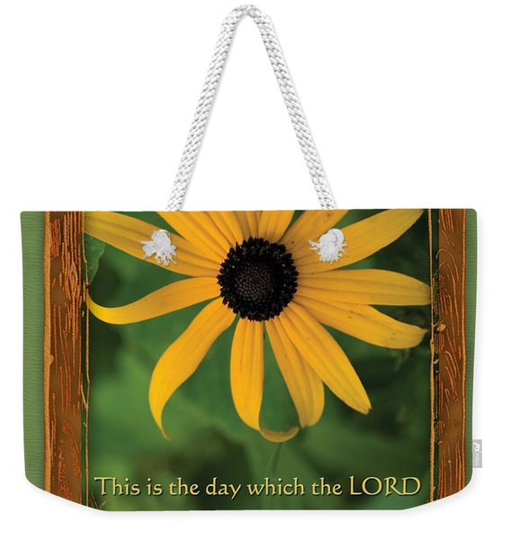 This Is The Day Sunflowers Weekender Tote Bag