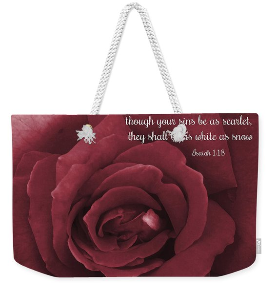 Though Your Sins Be As Scarlet Red Rose Weekender Tote Bag