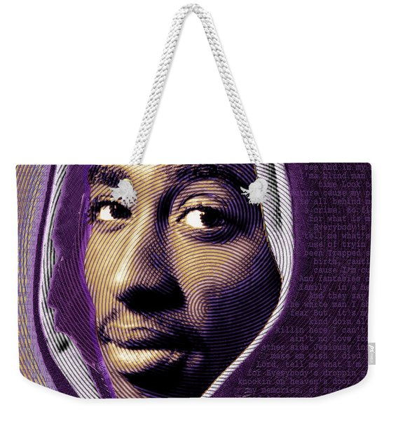 Tupac Shakur And Lyrics Weekender Tote Bag