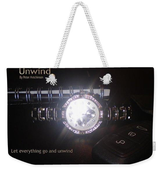 Unwind - Let Go Weekender Tote Bag