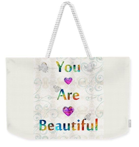 Uplifting Art - You Are Beautiful By Sharon Cummings Weekender Tote Bag