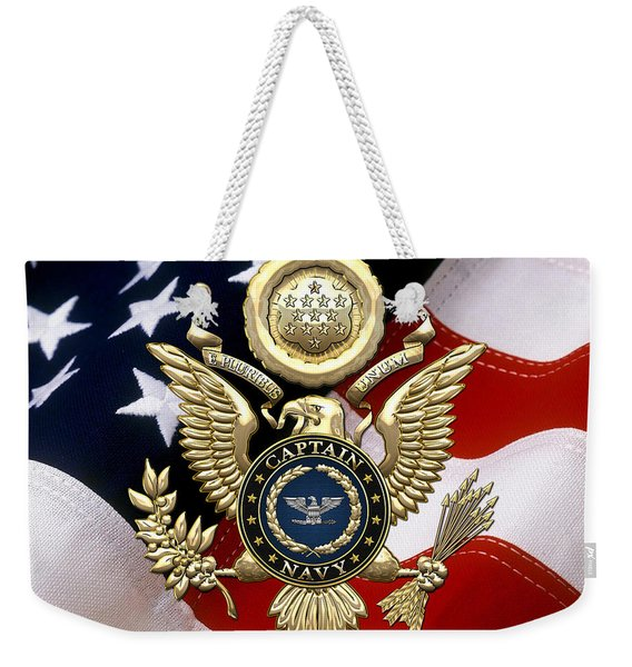 U. S.  Navy Captain - C A P T  Rank Insignia Over Gold Great Seal Eagle And Flag Weekender Tote Bag